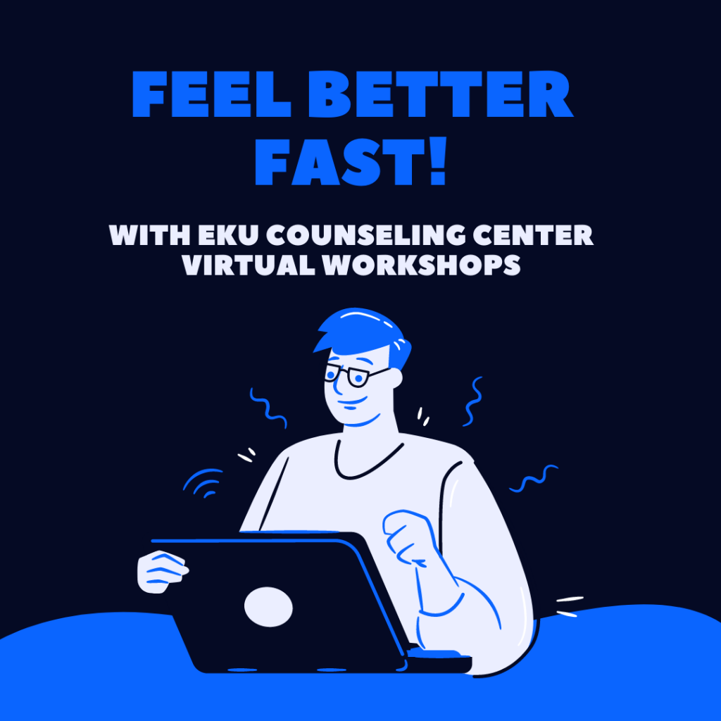 Feel Better Fast virtual sessions hosted by the EKU Counseling Center help students focus on mindfulness practices to reduce stress and anxiety. Photo: EKU Counseling Center/Facebook