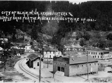 Blair West Virginia in 1921. Photo: Courtesy of the West Virginia Mine Wars Museum